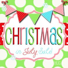 Christmas In July Sale Ideas.Christmas In July